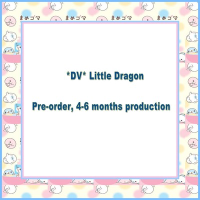 DV 1/12 Little Dragon  (2nd paymen only)